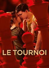 Search netflix Le Tournoi